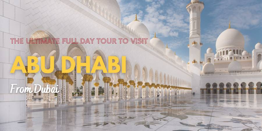 Abu Dhabi Tour from Dubai